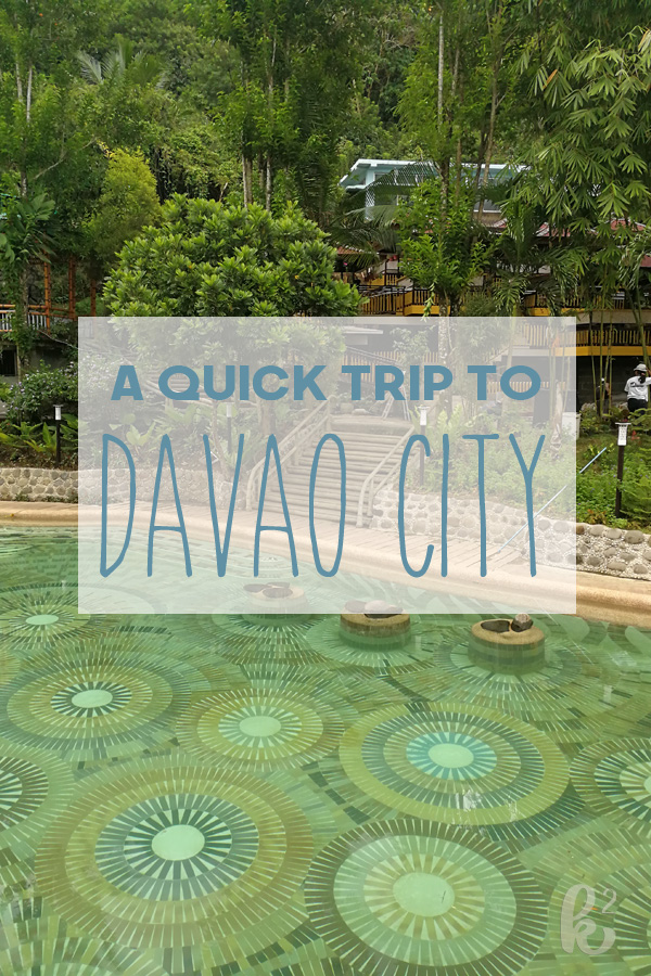 A Quick Trip to Davao City