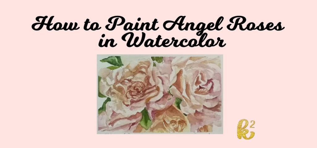 how to paint angel roses in watercolor, watercolor roses tutorial video, angel roses