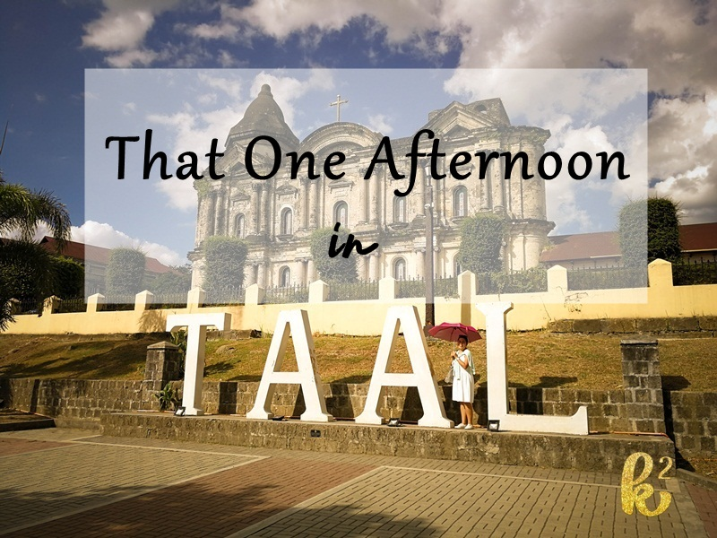 That One Afternoon in Taal